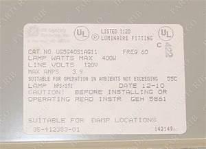 Ge General Electric Ug5g40s1ag11 Ug5 Ballast Asm For Uniglow Luminaire 120v New