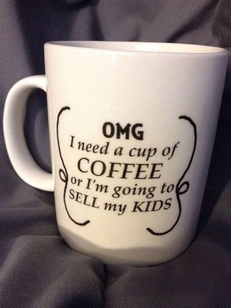 Whether you are looking for a humorous coffee mug that features witty or sarcastic puns or funny riddles, or any other kind of clever coffee mug sayings, then we have a novelty mug for you. Pin by grace edwards on coffee (With images) | Mugs, Coffee cups, Mothers day quotes