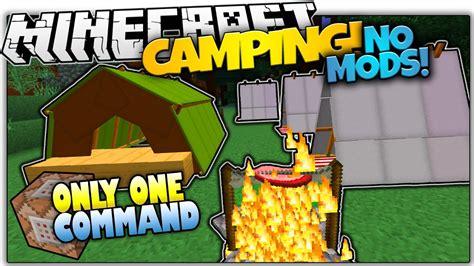 camping  vanilla minecraft tents bonfires   command minecraft vanilla mod