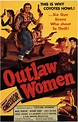 Outlaw Women Movie Posters From Movie Poster Shop