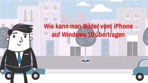 ohne itunes bilder vom iphone auf windows  uebertragen