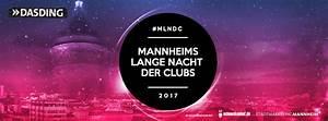 Mannheim Party Heute : party dasding mlndc mannheims lange nacht der clubs mannheim innenstadt in mannheim ~ Orissabook.com Haus und Dekorationen