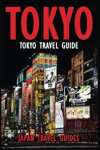 tokyo travel guide tokyo guide book japan travel guide