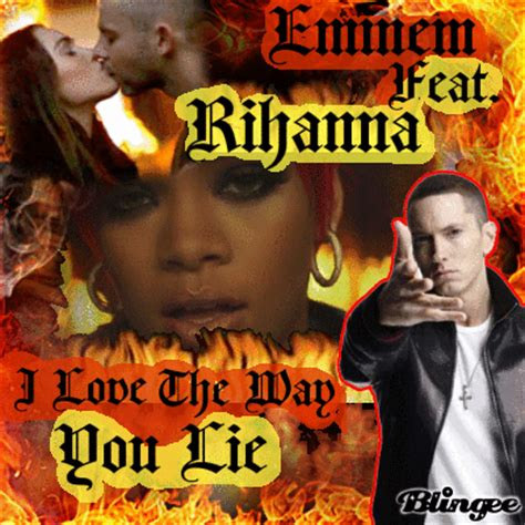 Love The Way You Lie  Eminem Feat Rihanna Picture