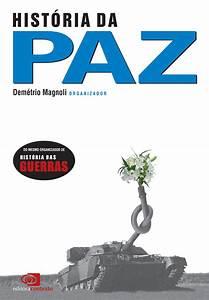 Baixar Livro História da Paz – Demetrio Magnoli em PDF, ePub, mobi ou Ler Online Le Livros