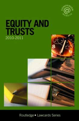 Equity And Trusts Lawcards 20102011 (law Cards) 7th