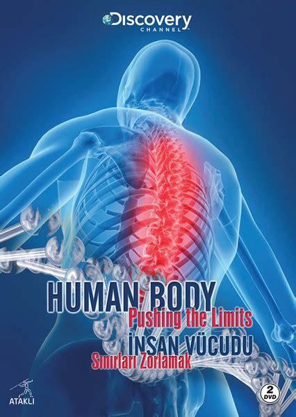 Discovery Channel Human Body Pushing The Limits  İnsan Vucudu Sınırları Zorlamak D&r