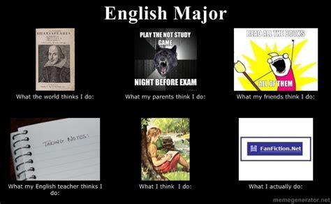 English Major Meme - english majors do what by maxridefangirl on deviantart