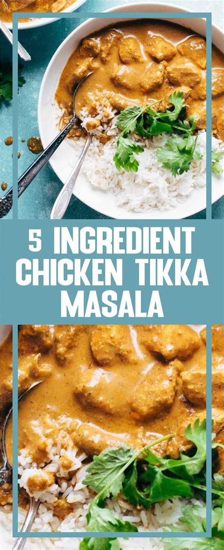 Chicken tikka biryani restaurant style   chicken tikka biryani recipe. 5 Ingredient Chicken Tikka Masala   gloriarecipes