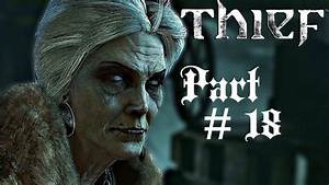 Let's Play Thief - Part 18 (Chapter 7: The Hidden City ...