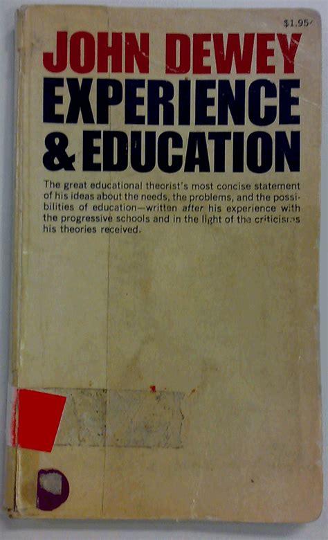 collective john deweys experience  education
