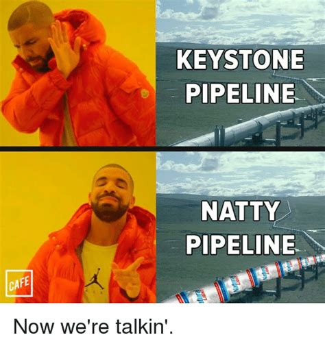 Pipeline Memes - pipeline memes 28 images why they stand the dakota pipeline lets see howawake you are s the
