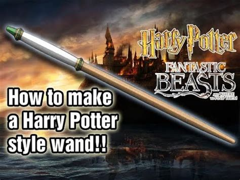 creating a beautiful harry potter prop how to make a harry potter wand part 1