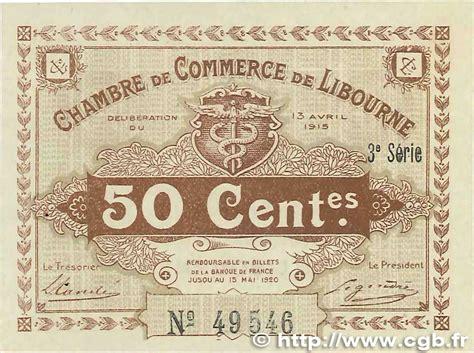chambre de commerce de libourne les billets des chambres de commerce de m 226 con et de bourg