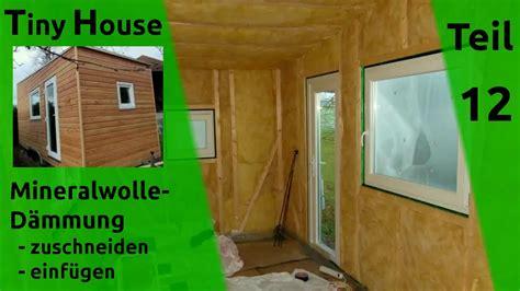 tiny house bauen tiny house selber bauen d 228 mmung w 228 nde dach teil 12