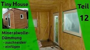Tiny House Bauen : tiny house selber bauen d mmung w nde dach teil 12 youtube ~ Markanthonyermac.com Haus und Dekorationen