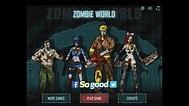 Zombie World Flash game Walkthrough 좀비월드 - YouTube
