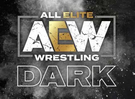 AEW Dark TV Show Air Dates & Track Episodes - Next Episode