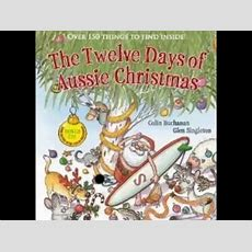 The Twelve Days Of Aussie Christmas By Colin Buchanan, Glen Singleton Youtube