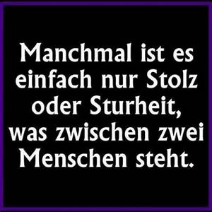 Stolz oder Stur... Stolz Quotes