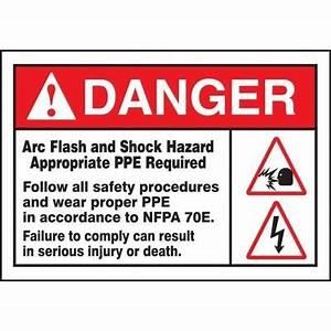 danger arc flash and shock hazard nfpa 70e ansi arc With arc flash hazard sticker