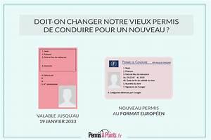 Numero De Permis De Conduire : doit on changer notre vieux permis pour un nouveau permis de conduire ~ Medecine-chirurgie-esthetiques.com Avis de Voitures