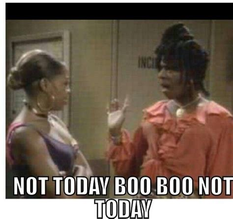 Meme Not Today - tgif not today boo life of a blogger pinterest tgif memes and funny memes