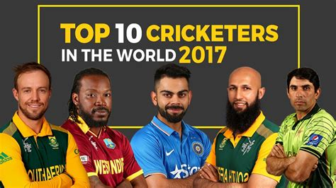 Top 10 Best Cricketers In The World 2017 Youtube