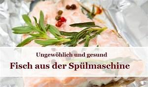 Spülmaschine Ohne Salz : fisch aus der sp lmaschine rezepte gew rz blog gew rze der welt ~ Eleganceandgraceweddings.com Haus und Dekorationen