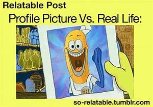 profile vs real life | So-relatable tumblr | Pinterest ...