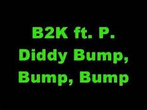 B2K ft. P. Diddy - Bump, Bump, Bump - YouTube