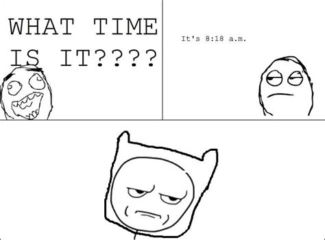 What Time Meme - what time is it meme by mightyerzu on deviantart
