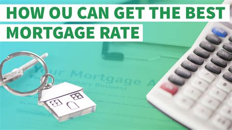How You Can Get The Best Mortgage Rate