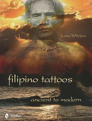 filipino tattoos ancient  modern  lane wilcken
