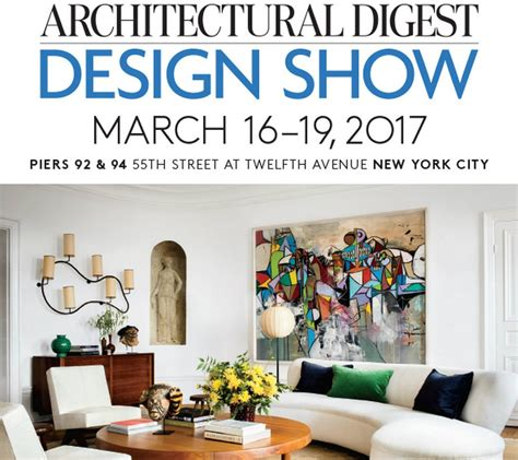 architectural digest home design show architectural digest home design show 16 19 march 2017