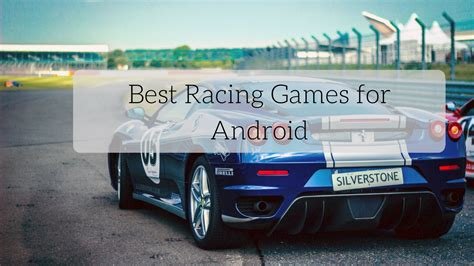 best racing android 7 best racing for android