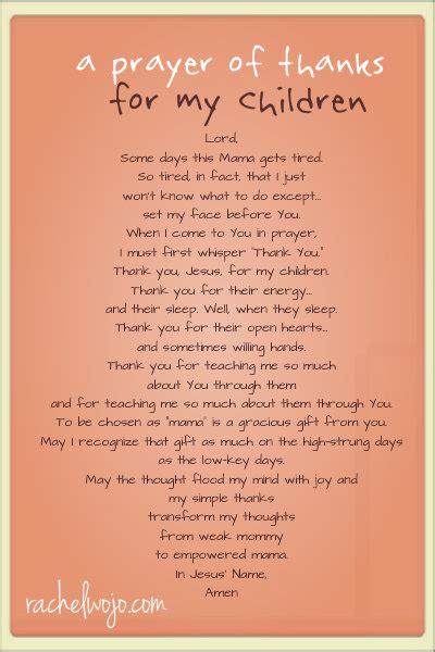 a prayer of thanks for my children rachelwojo 393 | a prayer of thanks for my children