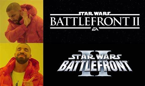 Star Wars Battlefront 2 Memes - ea announces star wars battlefront ii prequelmemes