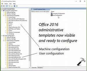 Office Group Policy Templates GUIDE Install Office 2016 Group Policy Templates In Windows 10