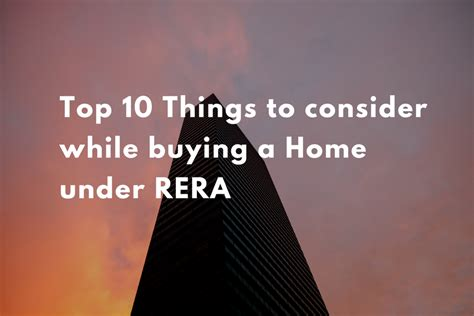 Top 10 Things To Consider While Buying A Home Under Rera