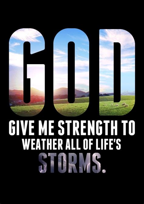 God has not always given me the strength i asked for, and yet i can still agree with paul: Prayer For Strength Quotes. QuotesGram