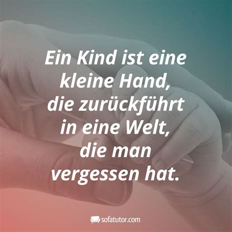 ein kind ist eine kleine hand die zurueckfuehrt  eine