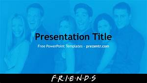 Free Friends Powerpoint Template For Download
