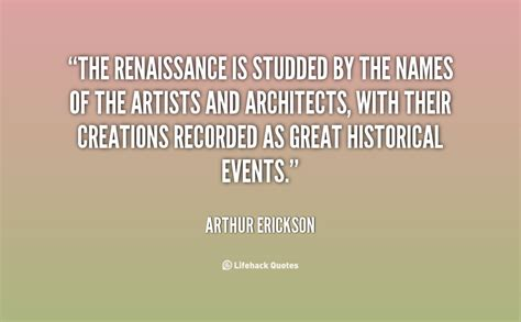 Famous Quotes From The Renaissance Quotesgram. Summer Escape Quotes. Be Strong Now Quotes. Friday Quotes Blacker The Berry. Safe Journey Quotes For Him. Work Related Quotes Positive. Boss Day Quotes Nice. Best Friend Quotes By Famous Authors. Love Quotes For Him Locked Up