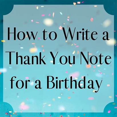Thank Wishes Birthday Friend Notes Happy Quotes