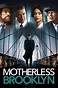 Motherless Brooklyn (2019) - Edward Norton   Synopsis ...