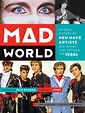 MAD WORLD Authors Talk About Their Book on the New Wave ...