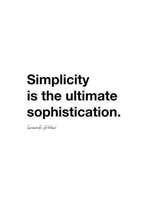 simplicity is the ultimate sophistication leonardo da vinci quotation poster stuff