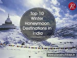 top 10 winter honeymoon destinations in india With honeymoon packages in india
