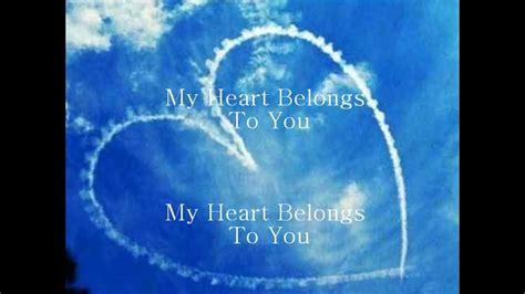 My Heart Belongs To You [hd]